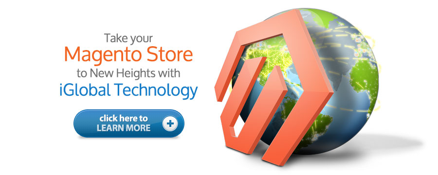 Take Your Magento Store to New Heights with iGlobal Technology